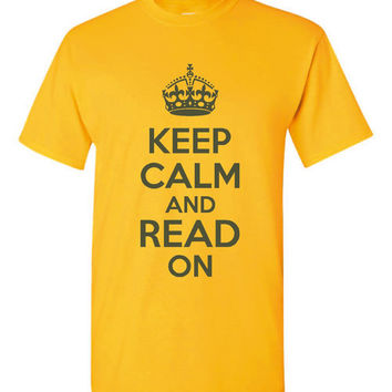 Keep Calm And READ On Keep Calm Printed Reading T Shirt Great Gift Unisex Ladies Kids Keep Calm Tee
