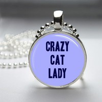 Crazy Cat Lady Glass Tile Bezel Round Pendant Necklace