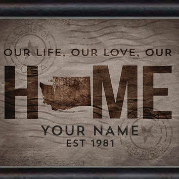 Washington | State of | Love Our Home Art | Print | Personalized | Framed