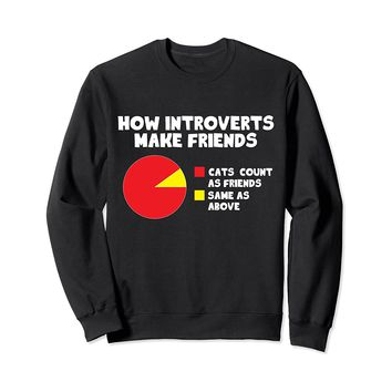 How Introverts Make Friends Funny Cat Sweatshirt