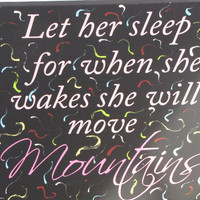 OOAK-Burst of Color Canvas Wall Art-Let her sleep ... she will move mountains ...Saying-Girls Room Bedroom Decor-Wall Words Lettering