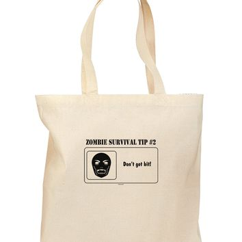 Zombie Survival Tip # 2 - Don't get Bit Grocery Tote Bag