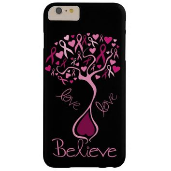 Pink Ribbon Breast Cancer Awareness Love & Believe Barely There iPhone 6 Plus Case