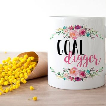 Goal Digger Mug, Motivational Mug, Boss Lady Mug, Inspirational Mug, Entrepreneur Mug, Goal Digger Gift, Funny Coffee Mug, Goal Setting