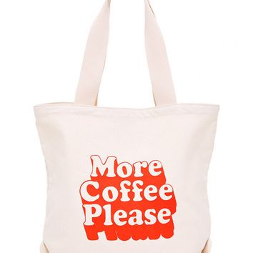 More Coffee Please Canvas Tote Bag