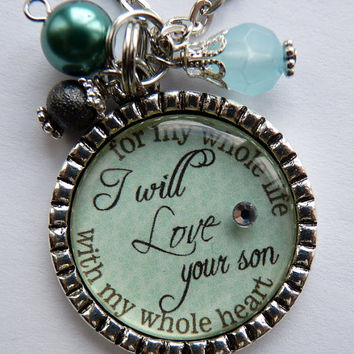 Mother of the Groom Gift, I will love your son with my whole heart for my whole life necklace, wedding gift mother in law beautiful quote