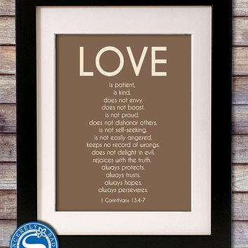 Love is Patient, Love is Kind - 1 Corinthians 13 - 8x10 Print -