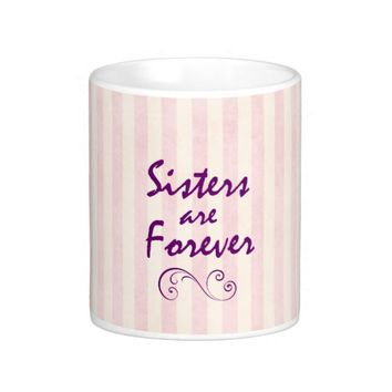 Sisters Quote Classic White Coffee Mug