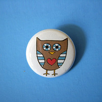 Owl Pin 1  With Heart Button Pinback choice of by bigsillyworld