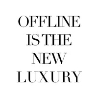 Luxury Poster, print, typography art, scandinavian, home, wall decor, funny, mottos, inspiration, offline is the new luxury