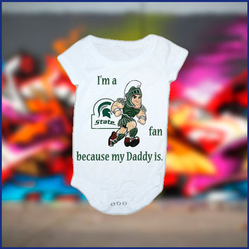 My Daddy is A Michigan State Fan Baby Onesuit