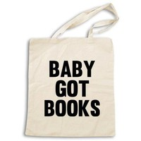 Baby Got Books -- Tote Bag