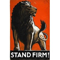 STAND FIRM art poster LION artist TOM PURVIS tail mane STRONG renowned 24X36
