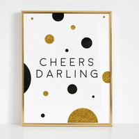 Women Gift Printable Art Party Sign Girls Room Decor Pop Fizz Clink Champagne Sign Cheers Sign Cheers Darling Party Decor Bar Decorations