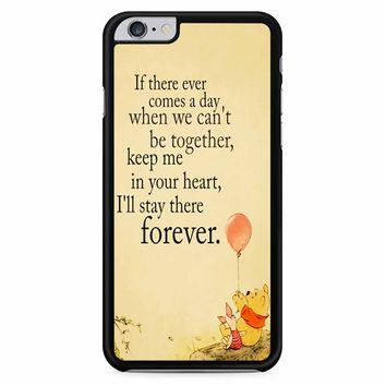 Winnie The Pooh Quote iPhone 6 Plus / 6S Plus Case