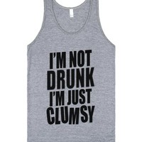 I'm Not Drunk I'm Just Clumsy (tank)-Unisex Athletic Grey Tank