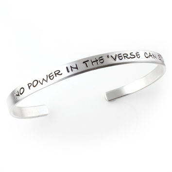 No power in the verse can stop me - Cuff Bracelet