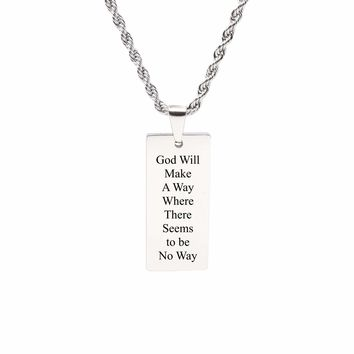Rectangle inspirational Tag Necklace - GOD WILL MAKE A WAY