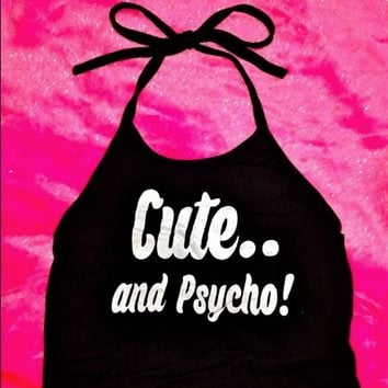 SWEET LORD O'MIGHTY! CUTE AND PSYCHO HALTER