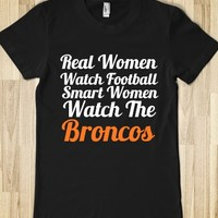 REAL WOMEN WATCH BRONCOS