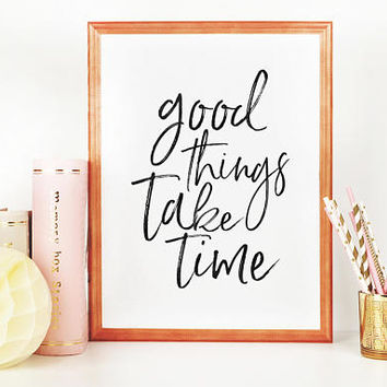 MOTIVATIONAL QUOTE, Good Things Take Time,Workout Quote,Fitness Gift,Collect Moment Not Things,Inspirational Quote,Bedroom Decor,Wedding Art