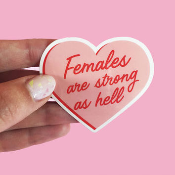 Females are strong as hell sticker-Feminist sticker- Nasty women-Nevertheless she persisted-Not my president-Anti Trump-No ban no wall