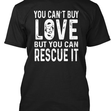You Can't By Love But You Can Rescue It