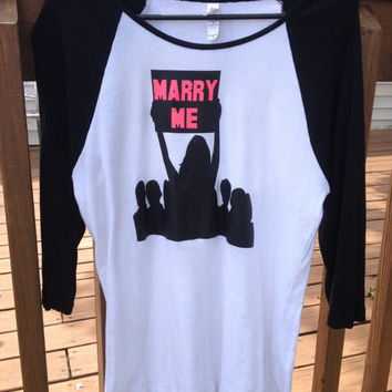 Marry Me 3/4 sleeve graphic shirt-proposal-engagement-bridal shower gift-wedding shirt