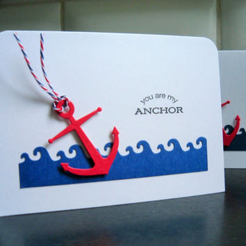 I Love You Card, Friendship Card, Anniversary Card, You Are My Anchor, Valentine Card, BFF Card