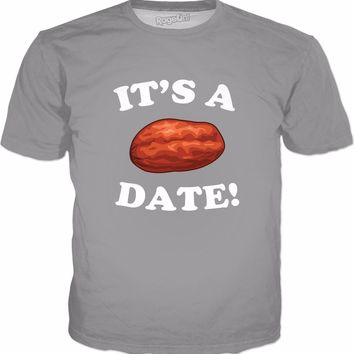 It's A Date! T-Shirt - Funny Sayings Visual Gag