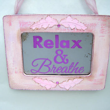 Relax and Breathe Sign Spa Massage Office Privacy Private Pink Purple Relaxation Yoga Calm Bathroom Decor Shabby Chic
