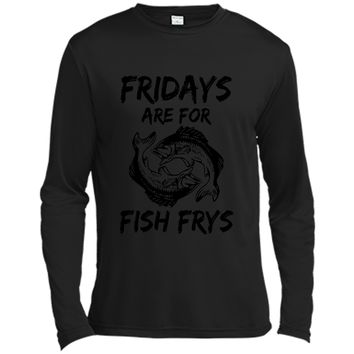 Fridays Are For Fish Frys Easter Good Friday Tee Long Sleeve Moisture Absorbing Shirt
