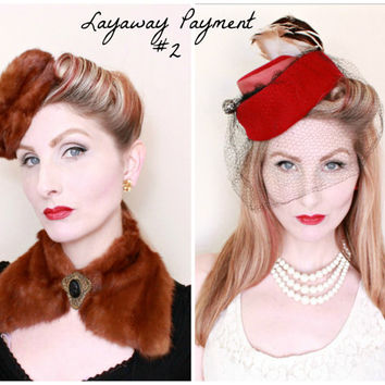 Second Layaway Payment / Beccie / 1940s Hats