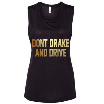 Don't DRAKE and Drive Tank Top