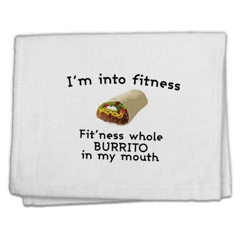 """I'm Into Fitness Burrito Funny 11""""x18"""" Dish Fingertip Towel by TooLoud"""