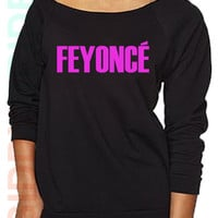 Feyonce. Feyonce Shirt. He Put a Ring on it Shirt. Fiance. Engagement Shirt. Wifey to be. off shoulder sweatshirt