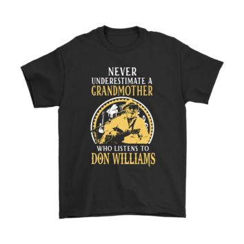 ESBV4S Never Underestimate A Grandmother Who Listens To Don Williams Shirts