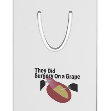 They Did Surgery On a Grape Aluminum Paper Clip Bookmark by TooLoud