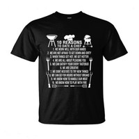 10 Reasons To Date A Chef - Ultra-Cotton T-Shirt