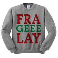 Grey Crewneck Fra Geee Lay Fragile Italian Ugly Christmas Sweatshirt Sweater Jumper Pullover