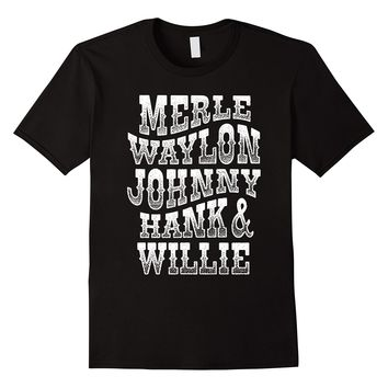 MERLE WAYLON JOHNNY HANK WILLIE