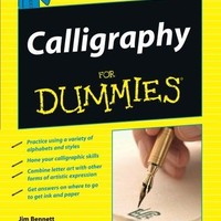 Calligraphy for Dummies For Dummies