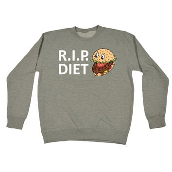 123t USA RIP Diet ... Burger Design Funny Sweatshirt