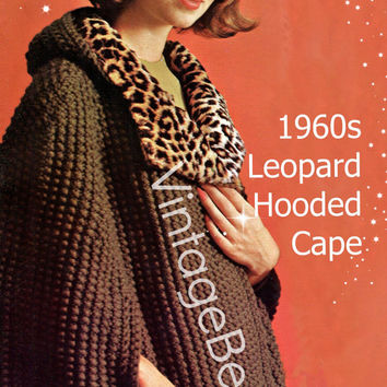 Instant Download Vintage 1960s Leopard Hooded Cape Knitting Pattern with minimal crochet Printable PdF Pattern Hooded Cloak