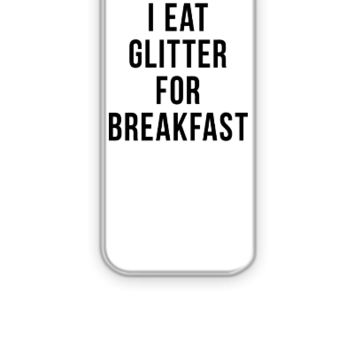 I Eat Glitter For Breakfast - iPhone 5&5s Case