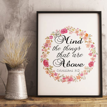 Bible verse wall art, Scripture wall art, Mind the things that are above, Printable digital download, Home decor, Art print, Gift for her