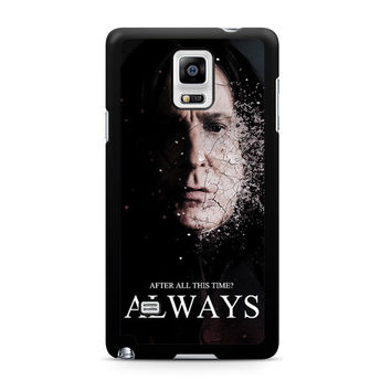 Severus snape always after all this time Note 4 Case