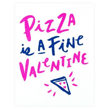 Pizza Is A Fine Valentine Card