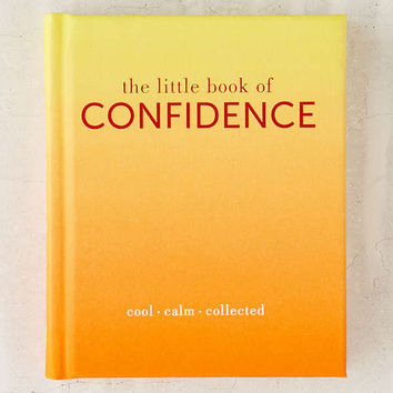 The Little Book Of Confidence: Cool Calm Collected By Tiddy Rowan   Urban Outfitters