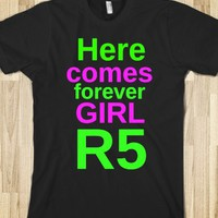 R5 HERE COMES FOREVER